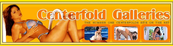 Centerfold Galleries, the Centerfolds resource!